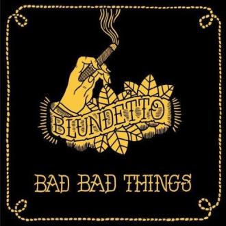 blundetto-bad-bad-things